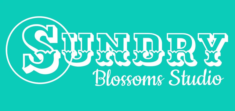 Sundry Blossoms Studio