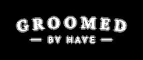 Groomed By Haye