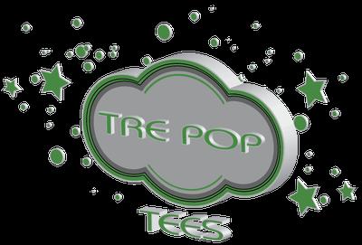 Tre Pop Tees