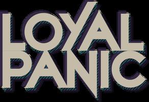 Loyal Panic