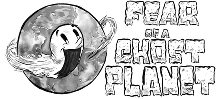 FEAR OF A GHOST PLANET