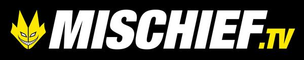 MISCHIEF TV