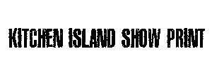 Kitchen Island Show Print