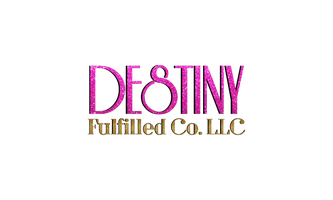 Destiny Fulfilled Co. LLC