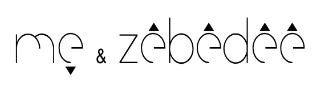 ME AND ZEBEDEE