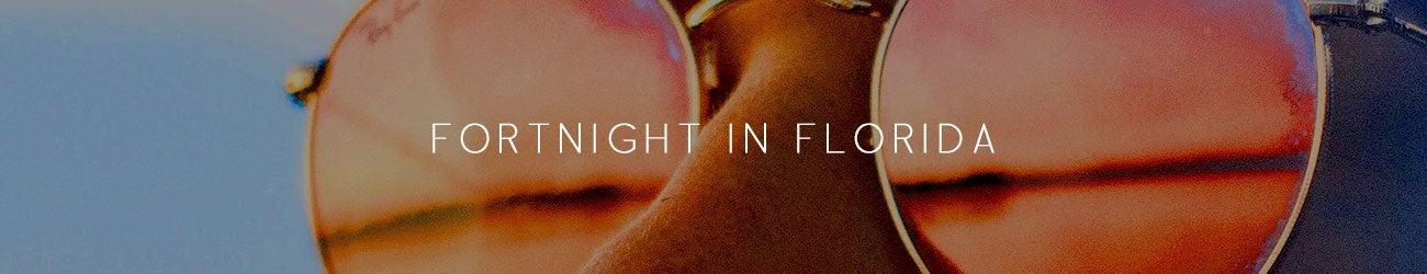 Fortnight In Florida