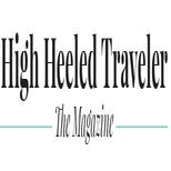 High Heeled Traveler, The Magazine