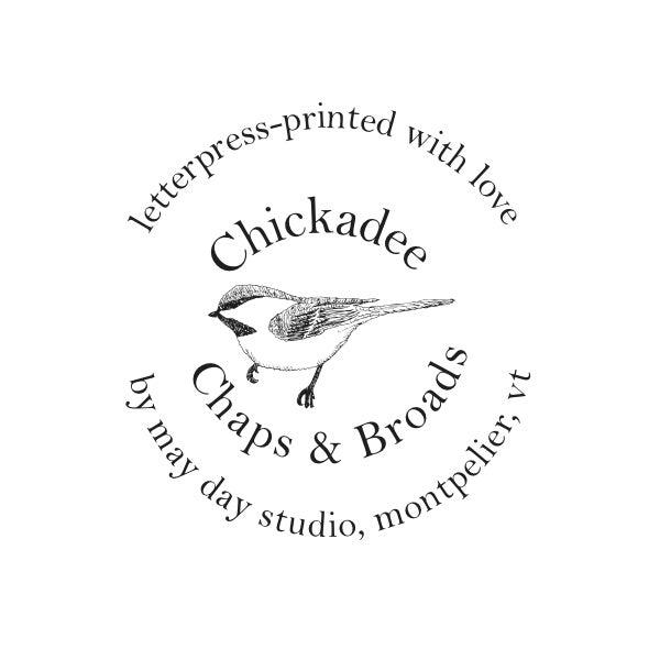 Chickadee Chaps & Broads