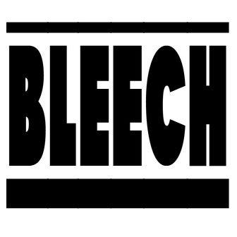 Bleech