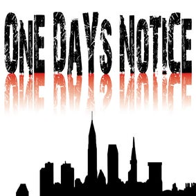 One Days Notice Schwag!