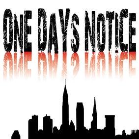 One Days Notice Schwag!