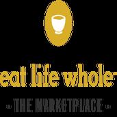 Eat Life Whole: The Marketplace