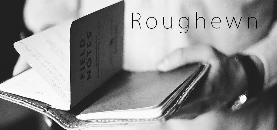 Roughewn