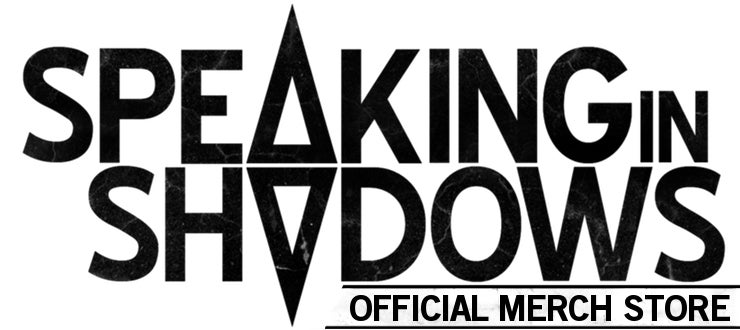 Speaking in Shadows Merchandise