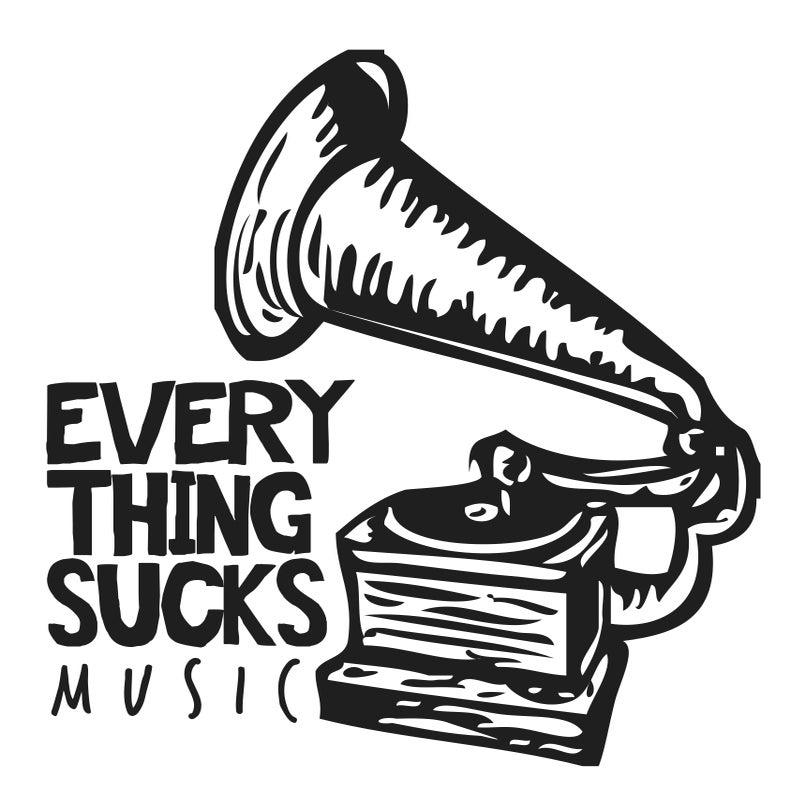 Everything Sucks Music
