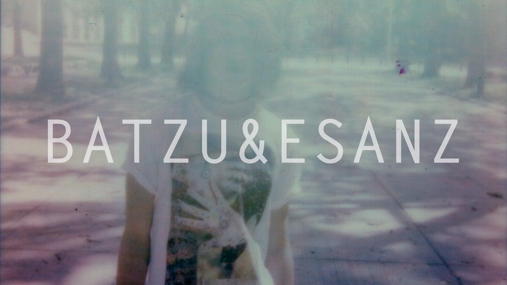 BATZU & ESANZ