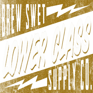 Brew Swet - Lower Class