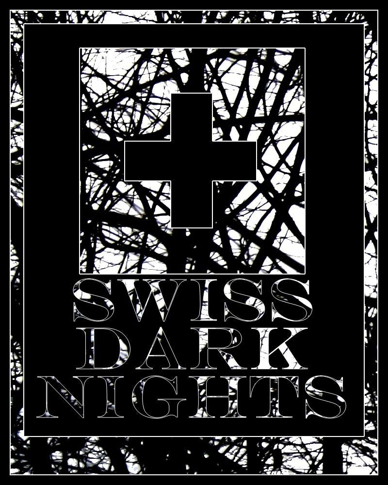 Swiss Dark Nights