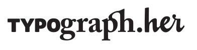 Typograph.Her