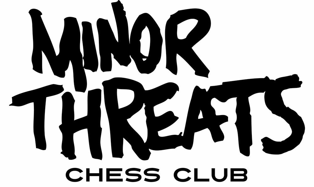 Minor Threats Chess Club