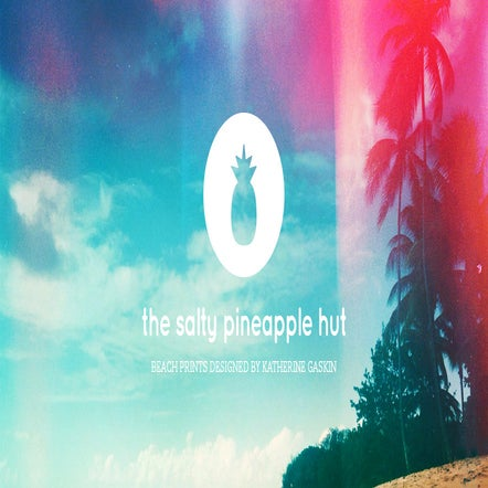 The Salty Pineapple Hut - Beach Prints