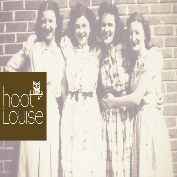 Hoot + Louise