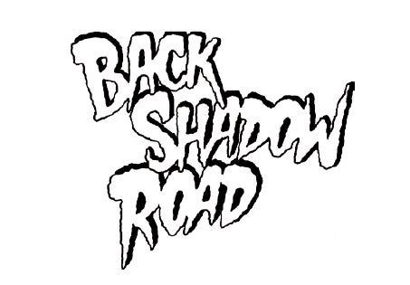 Back Shadow Road