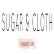 Sugar & Cloth