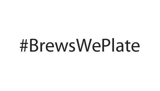 #BrewsWePlate