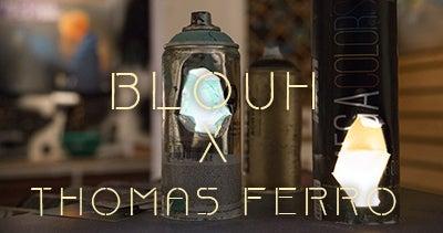 Blouh X Thomas Ferro