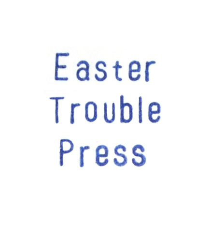 Easter Trouble Press