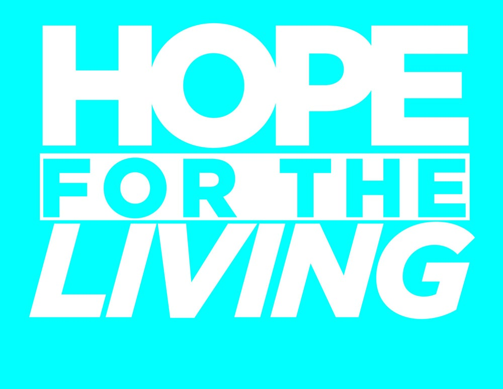 Hope for the living home for Home for living