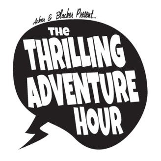 thrillingadventurehour